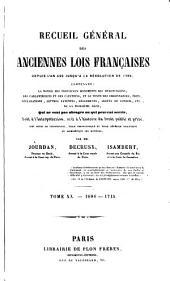 Recueil général des anciennes lois françaises: depuis l'an 420 jusqu'à la révolution de 1789 .... 1687-1715