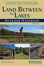 Land Between The Lakes Outdoor Handbook PDF