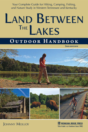 Land Between The Lakes Outdoor Handbook PDF