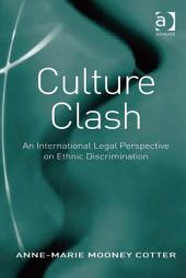 Culture Clash: An International Legal Perspective on Ethnic Discrimination