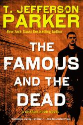 The Famous And The Dead Book PDF