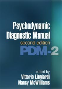 Psychodynamic Diagnostic Manual  Second Edition Book