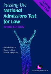 Passing the National Admissions Test for Law (LNAT): Edition 3