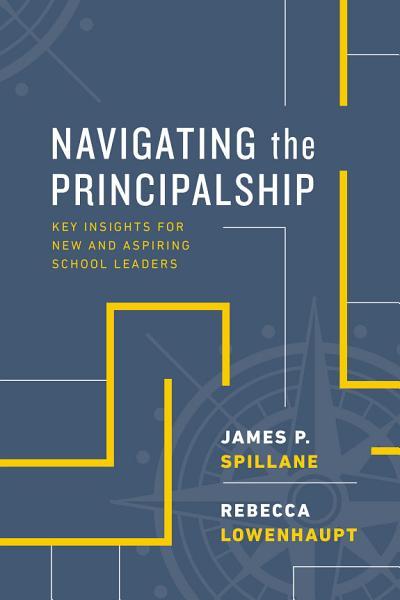 Download Navigating the Principalship Book