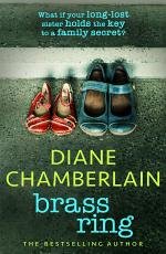 Brass Ring: a gripping emotional page-turner about two sisters from the bestselling author