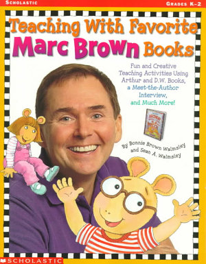 Teaching with Favorite Marc Brown Books