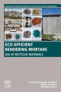 Eco efficient Rendering Mortars