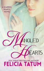 Mangled Hearts: Scarred Hearts #1