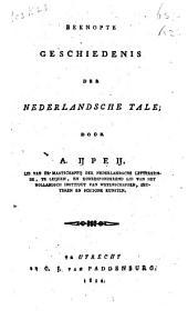 Beknopte geschiedenis der Nederlandsche tale: Volume 1