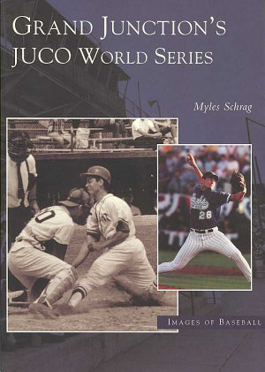 Grand Junction's Juco World Series