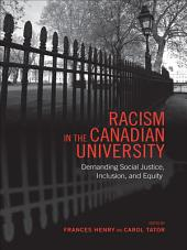 Racism in the Canadian University: Demanding Social Justice, Inclusion, and Equity