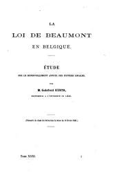 La loi de Beaumont en Belgique: étude sur le renouvellement annuel des justices locales