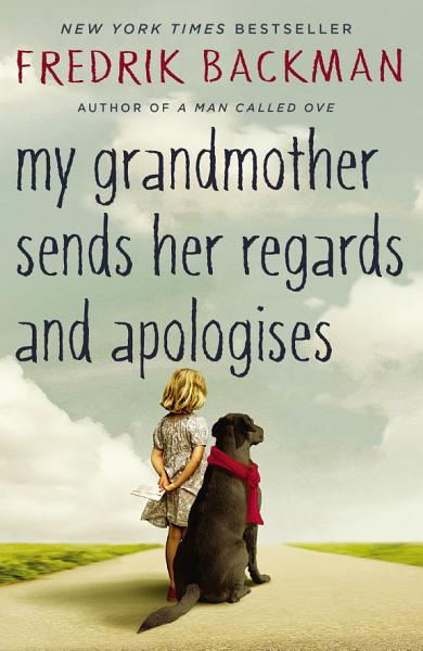 Download My Grandmother Sends Her Regards and Apologises Book