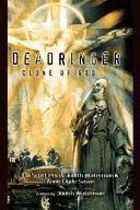 Deadringer, Clone of God