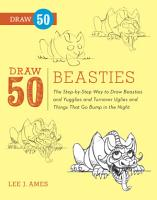 Draw 50 Beasties PDF