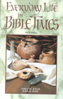 Everyday Life In Bible Times Book PDF