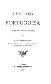 A philologia portuguesa: (a proposito da reforma do curso superior de lettras de Lisboa)