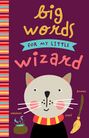 Big Words for My Little Wizard PDF