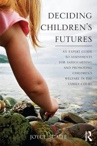 Deciding Children s Futures