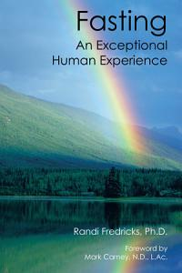 Fasting  An Exceptional Human Experience Book