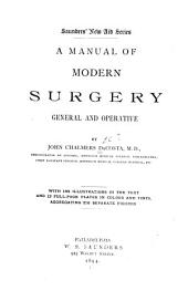 A Manual of Modern Surgery: General and Operative