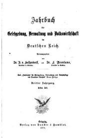 Schmollers Jahrbuch für Gesetzgebung, Verwaltung und Volkswirtschaft: Band 3