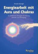 Energiearbeit mit Aura und Chakra  PDF