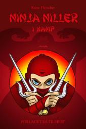 Ninja Niller #2: Ninja Niller i kamp