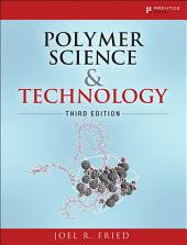 Polymer Science and Technology: Edition 3