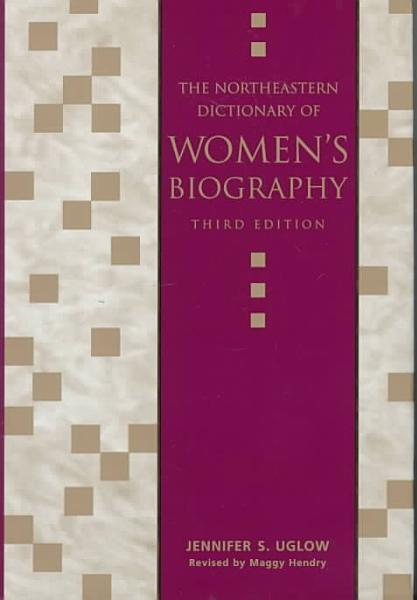 Download The Northeastern Dictionary of Women s Biography Book