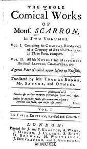 The Whole Comical Works of Monsr. Scarron: Volume 1