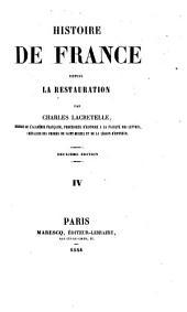 Histoire de France depuis la restauration: Volume4