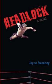 Headlock: A Novel