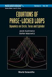 Equations Of Phase-locked Loops: Dynamics On Circle, Torus And Cylinder