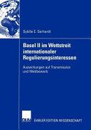 Basel II im Wettstreit internationaler Regulierungsinteressen PDF