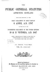 The Public General Statutes Affecting Scotland: Volume 2