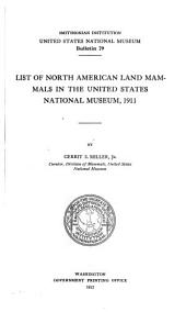 List of North American land mammals in the United States Nationa Museum, 1911