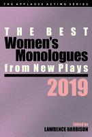 The Best Women s Monologues from New Plays  2019 PDF