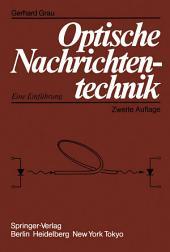 Optische Nachrichtentechnik: Eine Einführung, Ausgabe 2