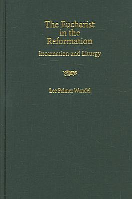 The Eucharist in the Reformation PDF