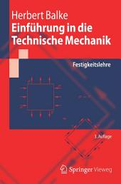 Einführung in die Technische Mechanik: Festigkeitslehre, Ausgabe 3
