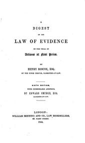 A Digest of the Law of Evidence on the Trial of Actions at Nisi Prius