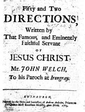 Fifty and two directions written by ... J. W. to his paroch at Irongray