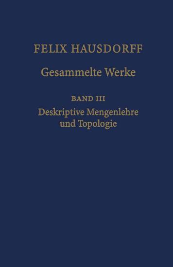Felix Hausdorff   Gesammelte Werke Band III PDF