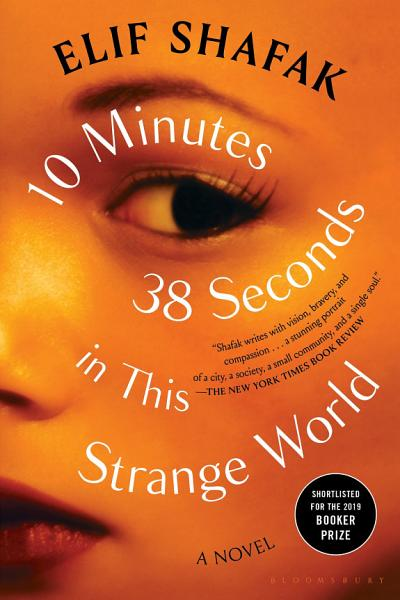 Download 10 Minutes 38 Seconds in This Strange World Book