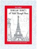 Tomislav Tomic's a Walk Through Paris