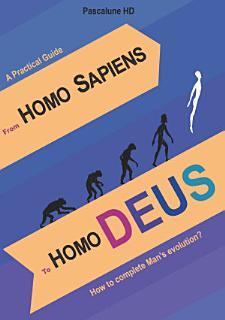 From Homo Sapiens to Homo Deus Book