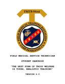 U.S. NAVY HOSPITAL CORPSMAN & USMC FIELD MEDICAL SERVICE TECHNICIAN FMST TACTICAL COMBAT CASUALTY TCCC 2013 & 2014 STUDENT HANDBOOK