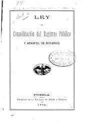 Ley de consolidación del registro público y arancel de notarios