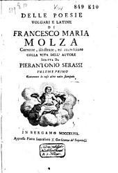 Poesie volgari e latine: Le cose altre volte stampate [colla vita dell'autore scritta da Pierantonio Serassi